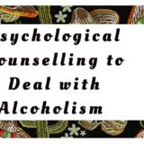 Psychological Counselling to Deal with Alcoholism