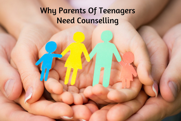 Why-Parents-Of-Teenagers-Need-Counselling-1.png