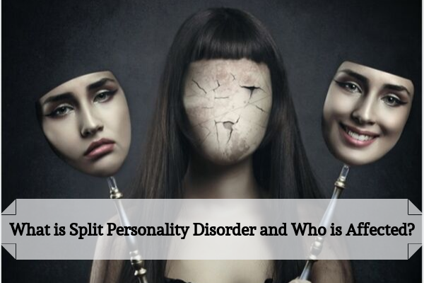 What-is-Split-Personality-Disorder-and-Who-is-Affected_.png