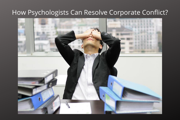 How-Psychologists-Can-Resolve-Corporate-Conflict_.png