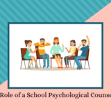 Role of a School Psychological Counsellor