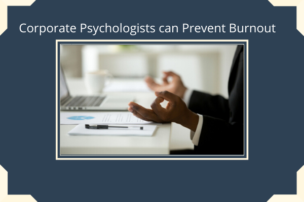 Corporate-Psychologists-can-Prevent-Burnout.png